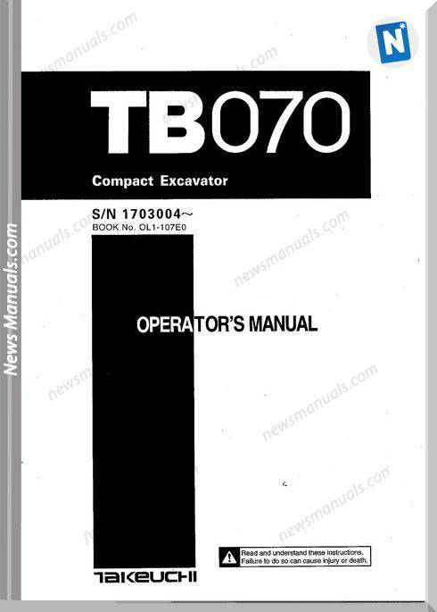 Takeuchi Compact Excavator Tb070 Operators Manual