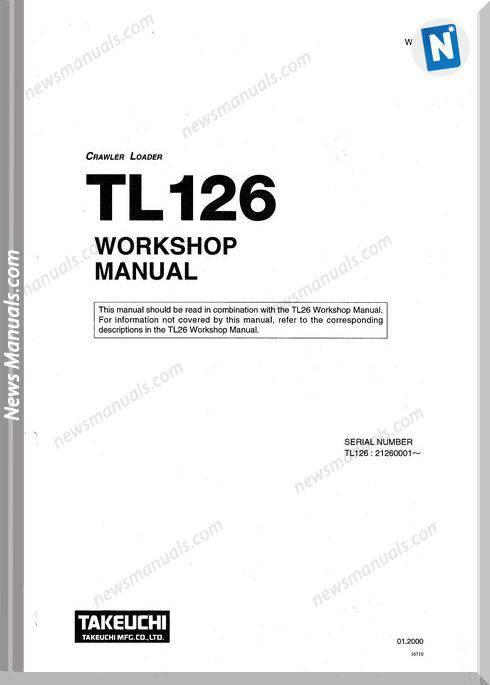 Takeuchi Crawler Loader Tl126 Workshop Manual
