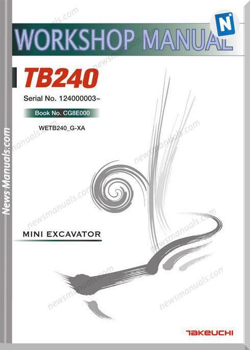 Takeuchi Mini Excavator Tb240 Workshop Manual