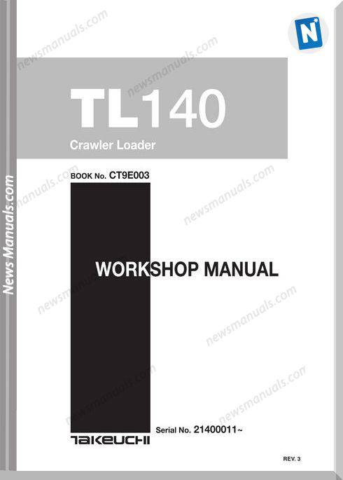 Takeuchi Models Tl140 Ct9E003 English Workshop Manuals
