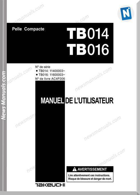 Takeuchi Tb014 016 Ac4F006 Tne French Operators Manual
