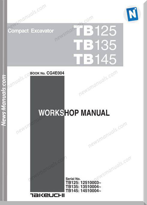 Takeuchi Tb125 135 145 Models Cg4E004 Workshop Manual
