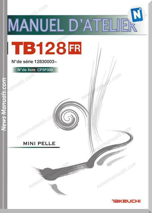 Takeuchi Tb128Fr Cf5F000 French Language Service Manual
