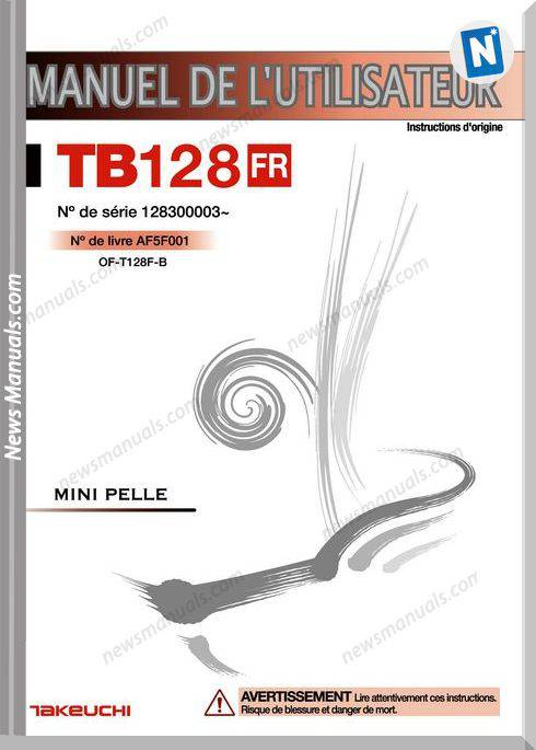 Takeuchi Tb128Fr Models Af5F001 French Operators Manual