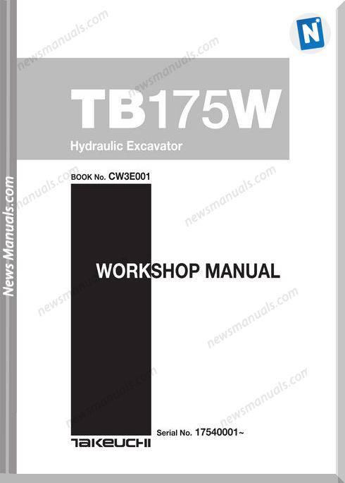 Takeuchi Tb175W Excavator Cw3E001 Workshop Manuals