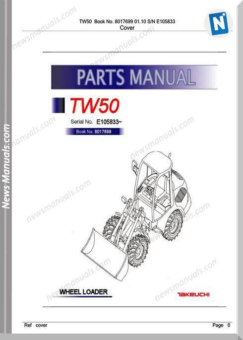 Takeuchi Tw50 Models 8017699 01.10 Sn E105833 Part Manual