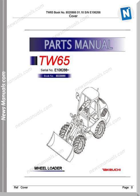 Takeuchi Tw65 8020866 01.10 Sn E106266 Parts Manual