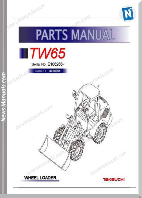 Takeuchi Tw65 Models 8020866 Sn E106266 Parts Manual