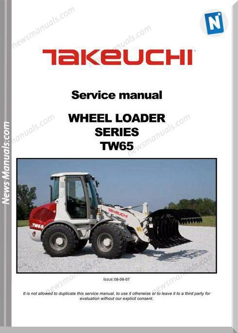 Takeuchi Tw65 Servie Wheel Loader 08-07 Service Manual