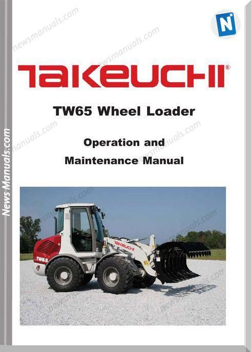 Takeuchi Tw65 Wheel Loader 8016656 Operators Manual