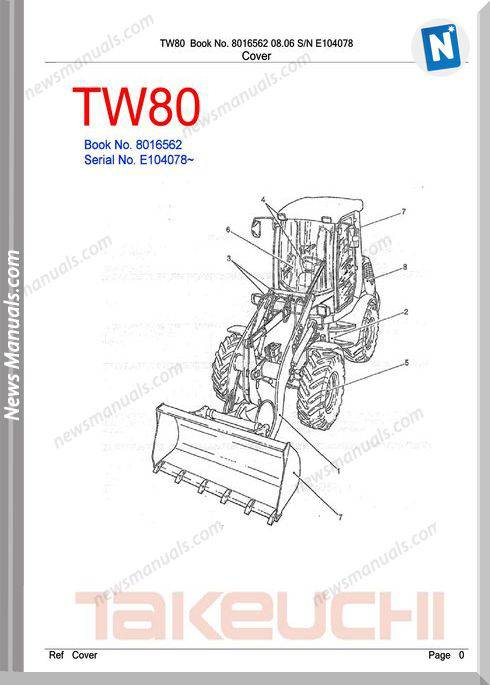 Takeuchi Tw80 Models 8016562 Sn E104078 Part Manual