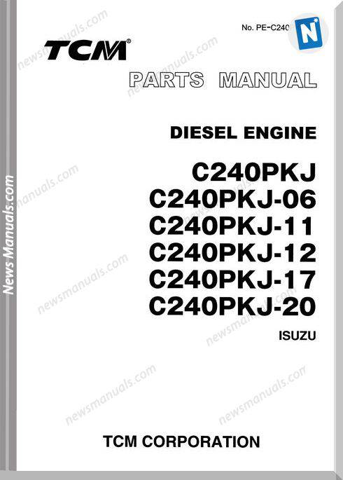 Tcm Diesel Engine C240Pkj-06,11,12,17,20, 03.2003 Parts Manual
