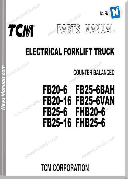 Tcm Forklift Fb20 6,Fhb25 6 Models Parts Manual