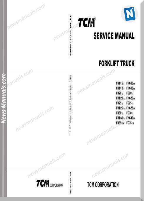 Tcm Forklift Fhd Xx 15T 35T No Sef-0F7Be Service Manual
