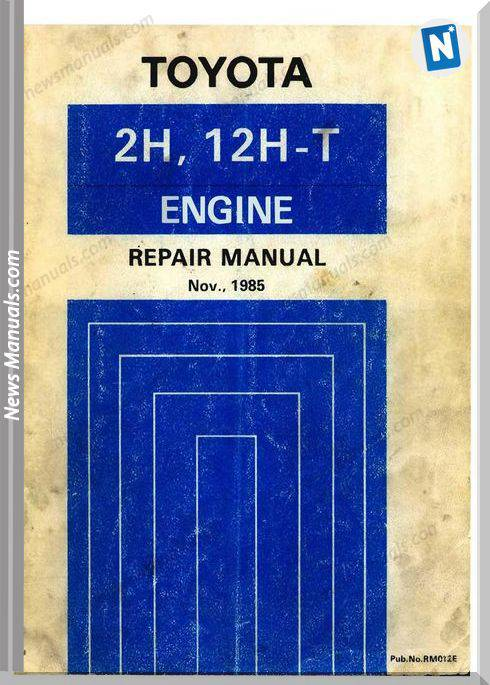 Toyota Engine 2H 12Ht Repair Manual