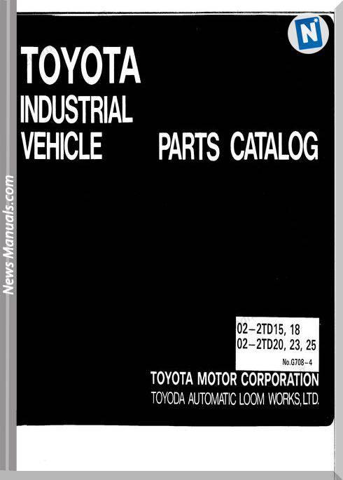 Toyota Forklift 02-2Td15-18 02Td20-23-25 Parts Manual