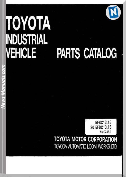 Toyota Forklift 5Fbc13,15 30-5Fbc13,15 Parts Manual