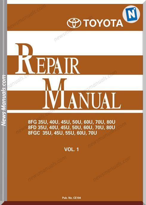 Toyota Forklift 8Fg(D)35-80U 8Fgc35-70U Repair Manual