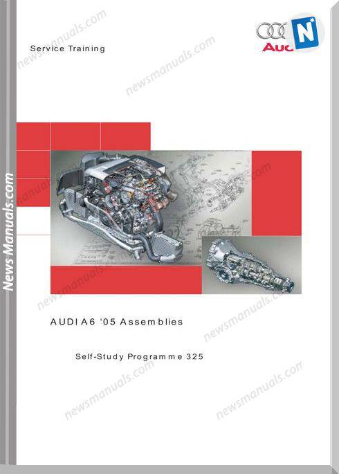 Vag Self Study Booklet 325 The 2005 Audi A6 Assemblies