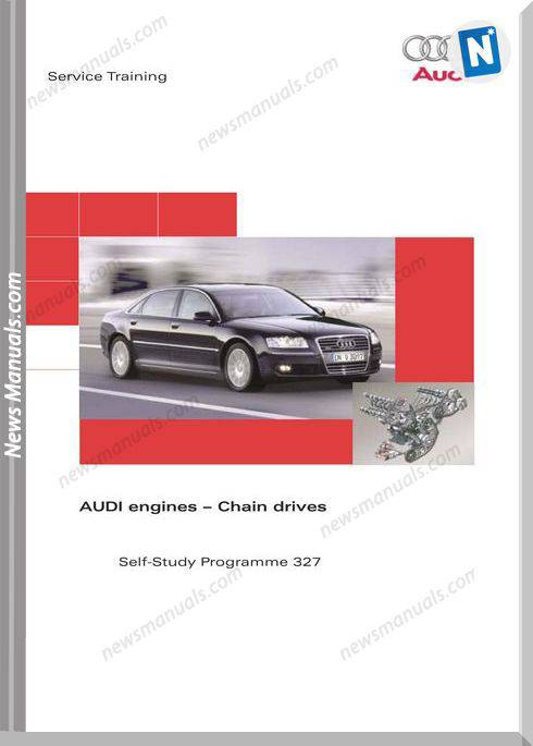 Vag Self Study Booklet 327 Audi Engines Chain Drives