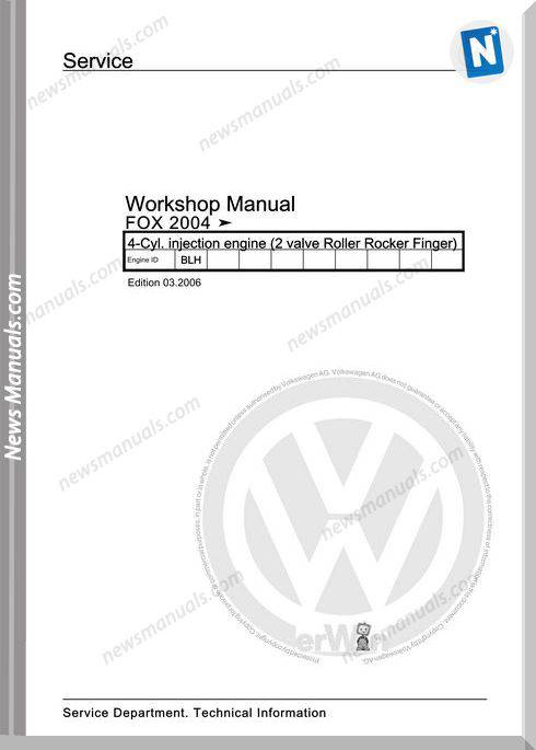 Volkswagen Cyl Injection Engine Fox 2004 Workshop Manual 03 2006