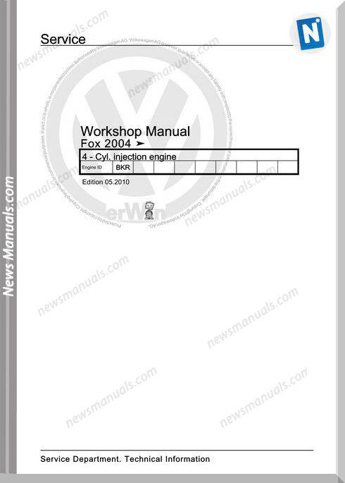 Volkswagen Cyl Injection Engine Fox 2004 Workshop Manual 05 2010