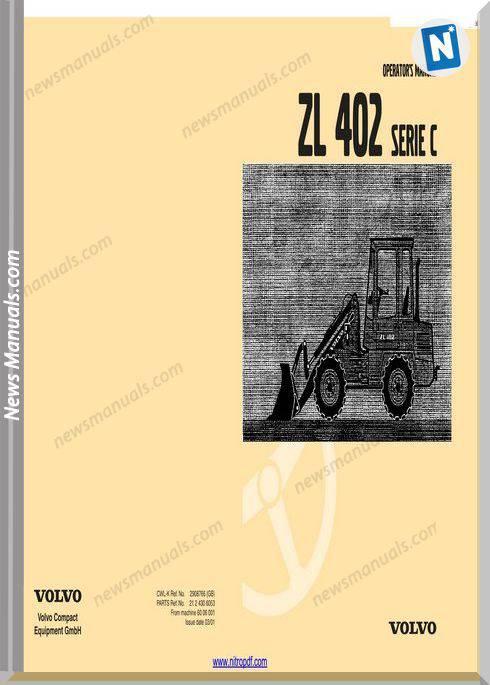 Volvo Zl 402 Serie C Operator Manual