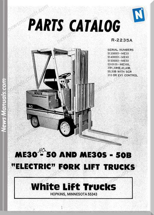 White Fork Lift Me30 To 50 Me30S To 50B Parts Catalog