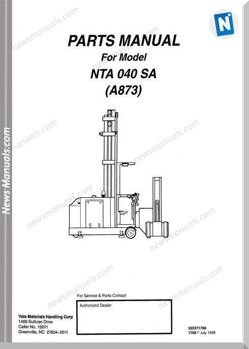 Yale Forklift Nta 040 Sa (A873) Models Parts Manual