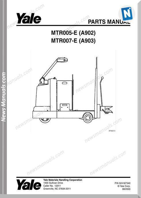Yale Mtr-E-005 (A902) Mtr-E-007 (A903) Parts Manual