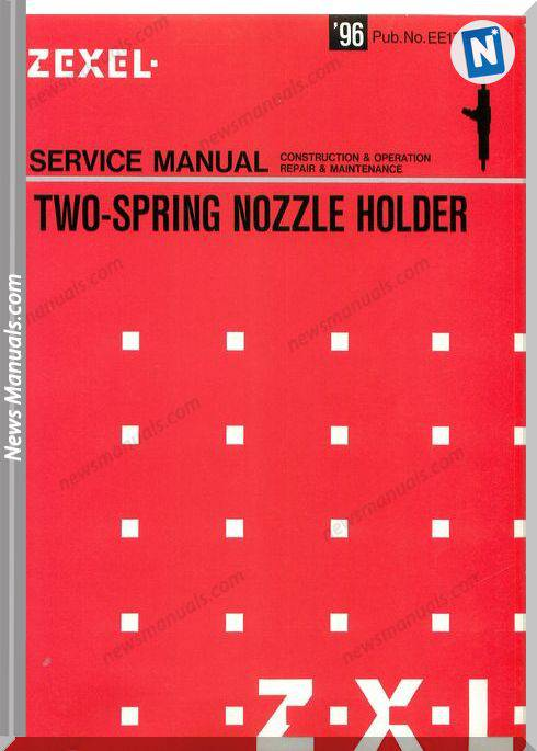 Zexel 2 Spring Nozzle Holder Ee17E-11011 Service Manual