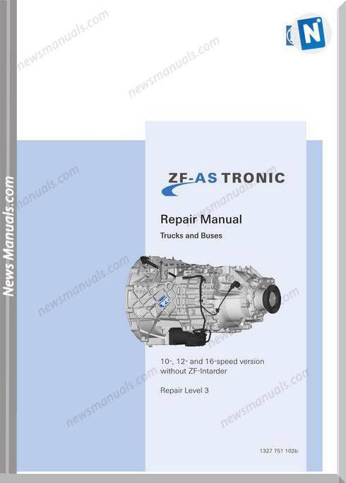 Zf-As Tronic Trucks 1327.751.102B 2007 Repair Manual
