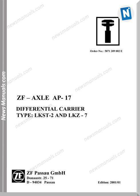 Zf-Axle Ap-17 Lkst 2 And Lkz 7 Repair Manual